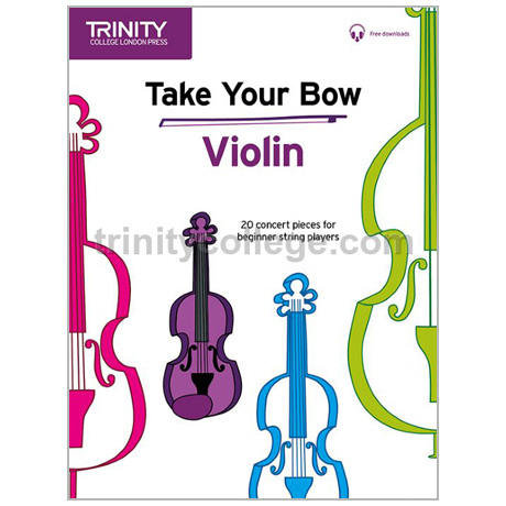Take Your Bow – Violin (+Online Audio)
