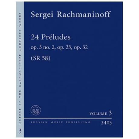 Rachmaninow, S.: 24 Préludes Op. 3/2, Op. 23, Op. 32 SR 58