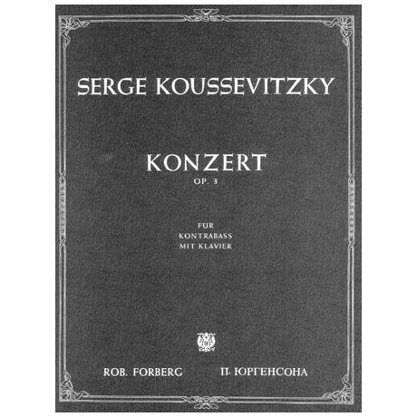 Kussevitzki: Konzert für Kontrabass und Orchester op.3