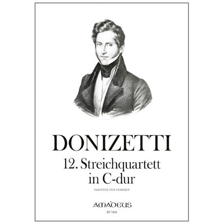 Donizetti, G.: Streichquartett Nr. 12 C-Dur