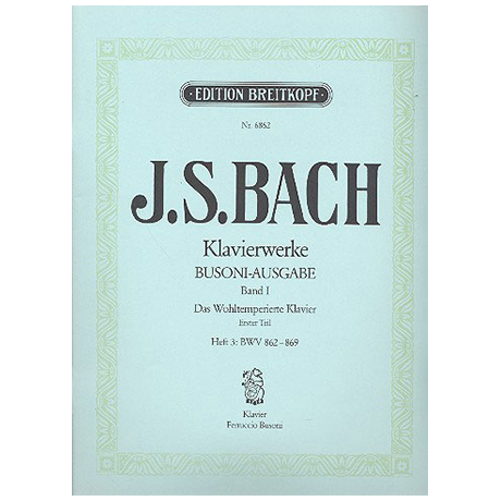 Bach, J. S.: Das Wohltemperierte Klavier 1. Teil Heft III BWV 862-869