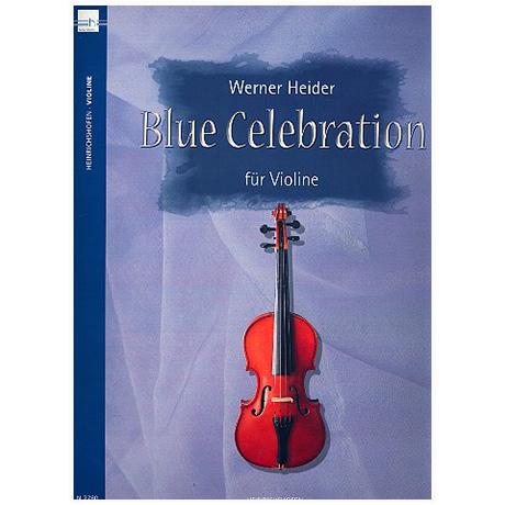 Heider, W.: Blue Celebration