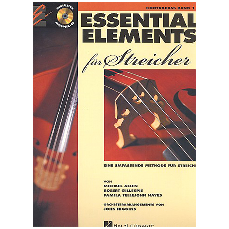 Allen, M.: Essential Elements für Streicher Band 1 – Kontrabass (+CD)