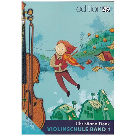 Denk, Chr.: Violinschule Band 1 (+Online Audio)