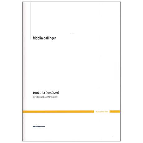 Dallinger, F.: Violoncellosonatina (1974/2008)