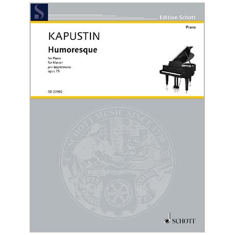 Kapustin, N.: Humoresque Op. 75 (1994)