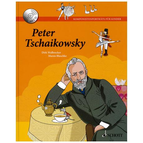 Komponistenporträts für Kinder – Band 2: Peter Tschaikowski