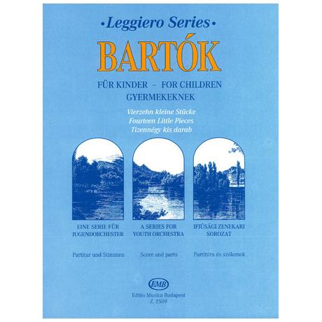 Leggiero - Bartók: Vierzehn kleine Stücke aus der Serie Für Kinder