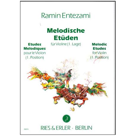 Entezami, R: Melodische Etüden für Violine Band 1