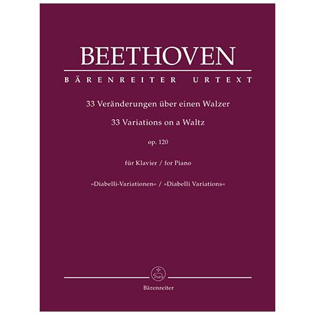 Beethoven, L. v.: 33 Veränderungen über einen Walzer Op. 120 »Diabelli-Variationen«