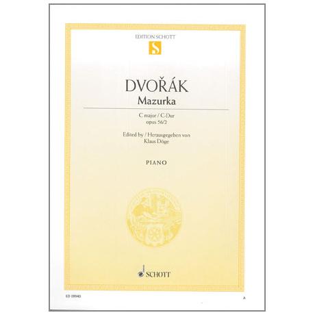 Dvořák, A.: Mazurka Op. 56 Nr. 2 C-Dur