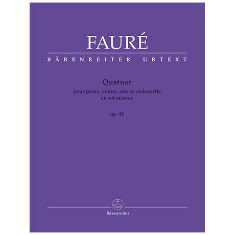 Fauré, G.: Quatuor g-Moll op. 45