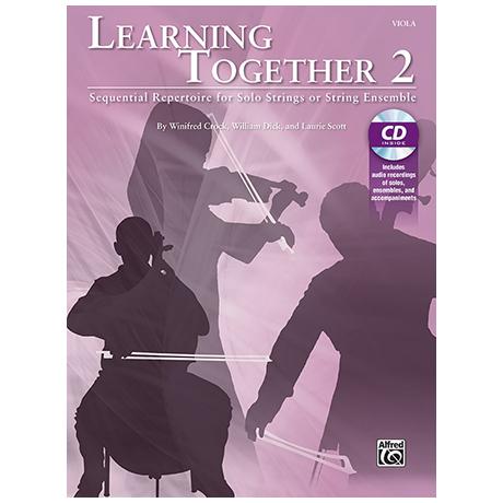 Crock, W./Dick, W./Scott, L.: Learning Together 2 (+CD) – Viola
