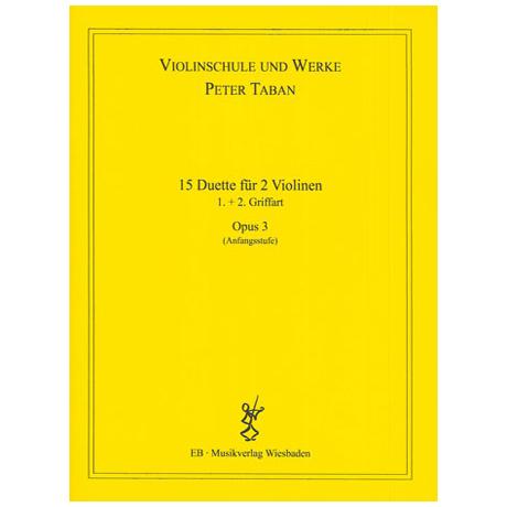 Taban, P.: Op. 3: 15 Duette für 2 Violinen Band 3