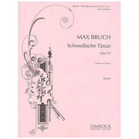 Bruch, M.: Schwedische Tänze Op. 63 Band 1 (Nr. 1-7)