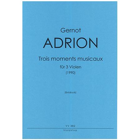 Adrion, G.: »Trois moments musicaux« (1990)