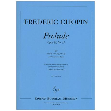 "Chopin, F.: Prelude Op. 28/15 ""Regentropfenprelude"""