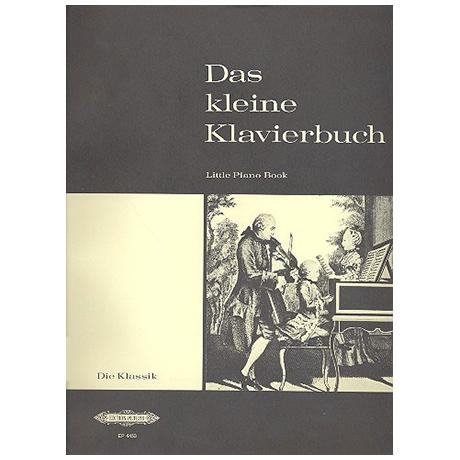 Kleines Klavierbuch Band III: Die Klassik