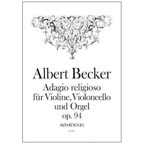 Becker, A.: Adagio religioso Op. 94