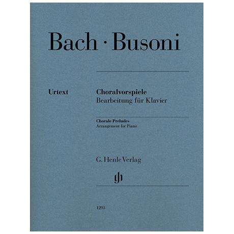 Bach, J. S. / Busoni, F.: Choralvorspiele