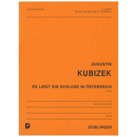 Kubizek, A.: Es liegt ein Schloß in Österreich Op. 43c