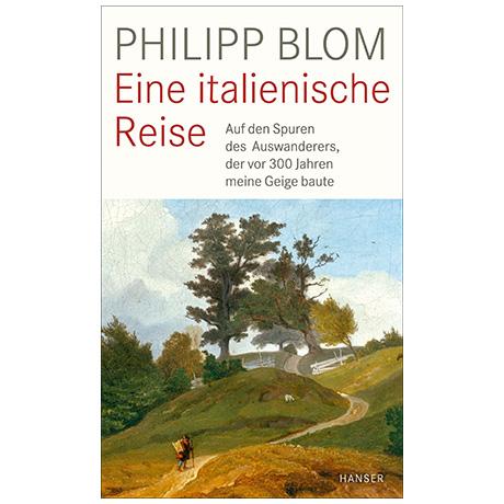Blom, Ph.: Eine italienische Reise