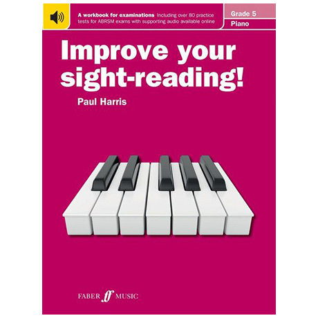 Harris, P.: Improve your sight-reading! Piano Grade 5