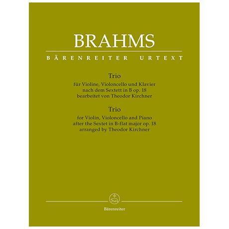 Brahms, J.: Trio nach dem Sextett in B Op. 18
