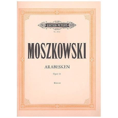 Moszkowski, M.: 3 Arabesken Op. 61