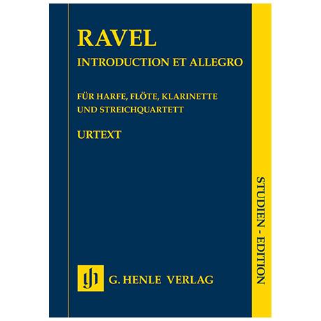 Ravel, M.: Introduction et Allegro für Harfe, Flöte, Klarinette und Streichquartett – Studienpartitur