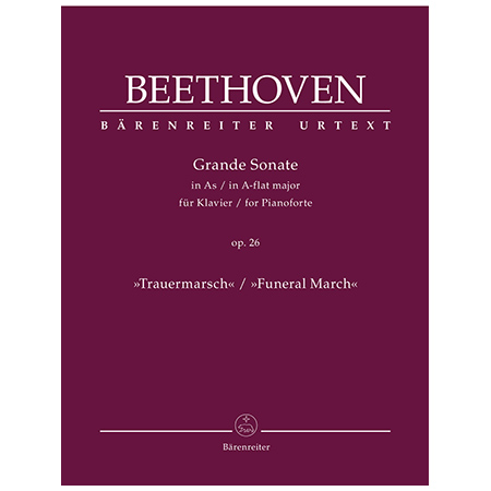 Beethoven, L. v.: Grande Sonate Op. 26 As-Dur »Trauermarsch«