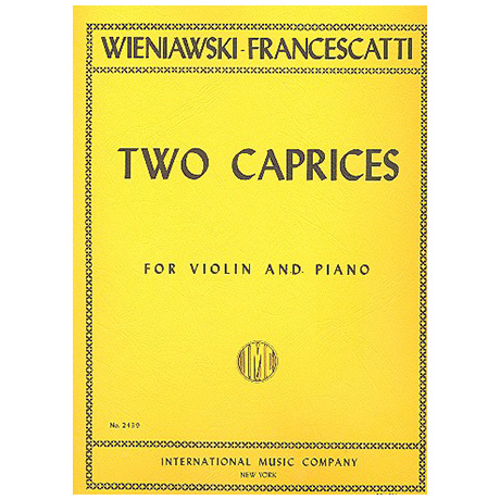 Wieniawski, H.: 2 Caprices Op. 18/4 und 18/5
