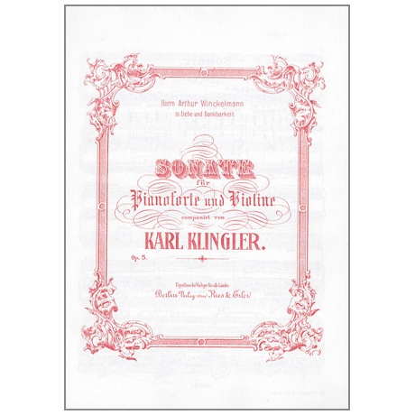 Klingler, K.: Violinsonate Op. 5