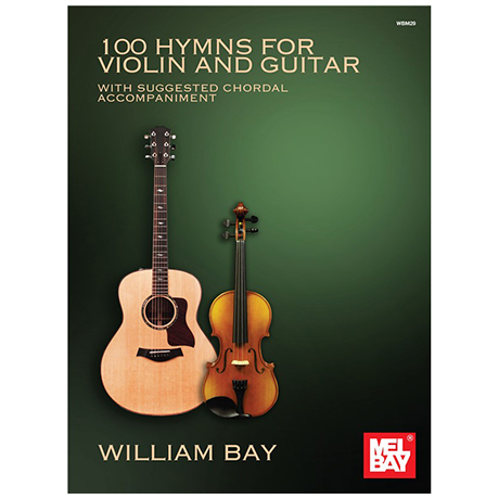 100 Hymns for Violin and Guitar