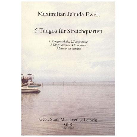 Evert, M. J.: 5 Tangos für Streichquartett