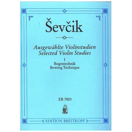 Sevcik, O.: Ausgewählte Violinstudien Band 1: Bogentechnik