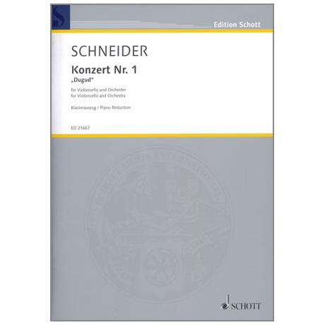 Schneider, E.: Violoncellokonzert Nr.1 »Dugud«