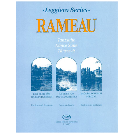 Leggiero - Rameau: Tanzsuite