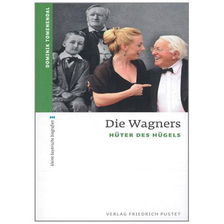 Toemendal, D.: Die Wagners - Hüter des Hügels