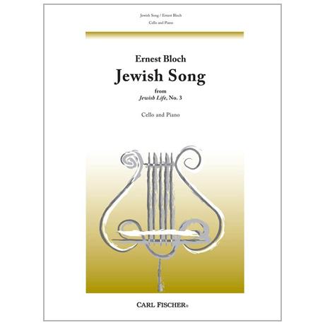 Bloch, E.: Jewish Song (Nr. 3 aus »Jewish Life«)