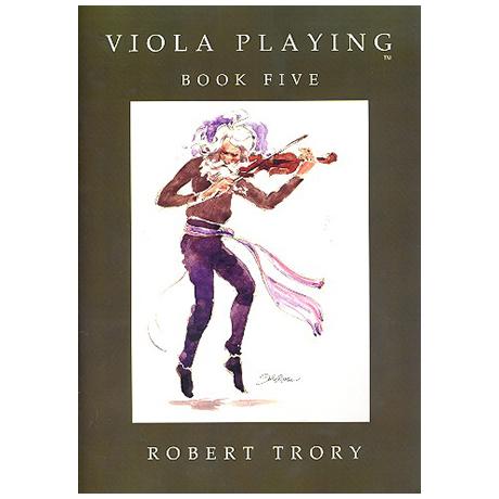 Trory, R.: Viola Playing Vol.5