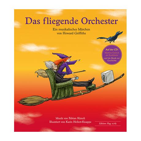 Griffiths, H.: Das fliegende Orchester (+CD)