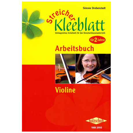 Streicher Kleeblatt - Arbeitsbuch für Violine