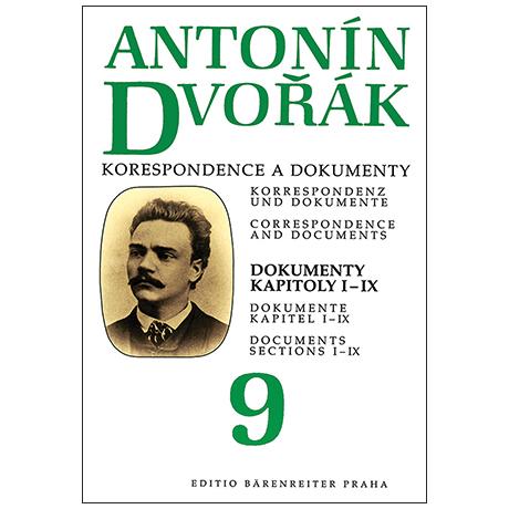 Dvořák, A.: Korrespondenz und Dokumente – Bd. 9