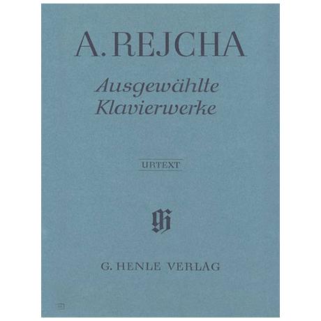 Rejcha, A.: Ausgewählte Klavierstücke