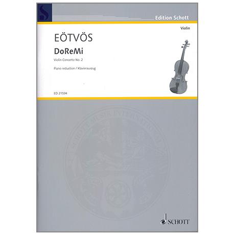 Eötvös, P.: DoReMi Violin Concerto Nr. 2