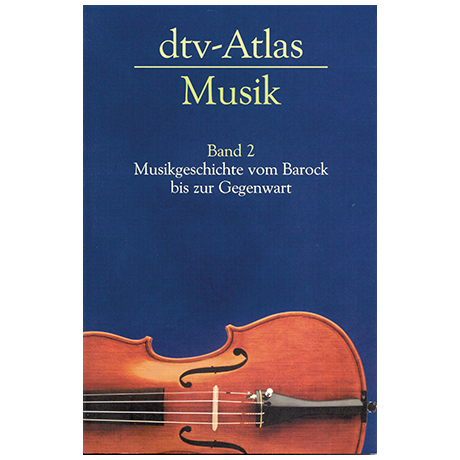 dtv-Atlas zur Musik Band 2