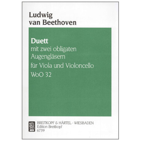 Beethoven, L.v.: Duett mit 2 obligaten Augengläsern WoO 32
