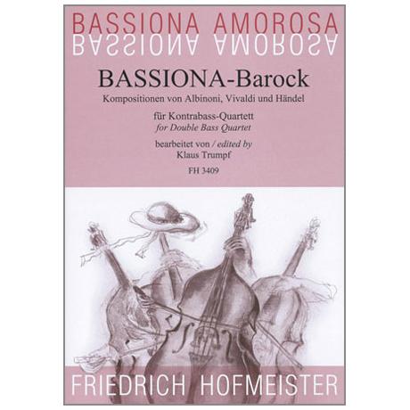 Bassiona Amorosa: Bassiona-Barock