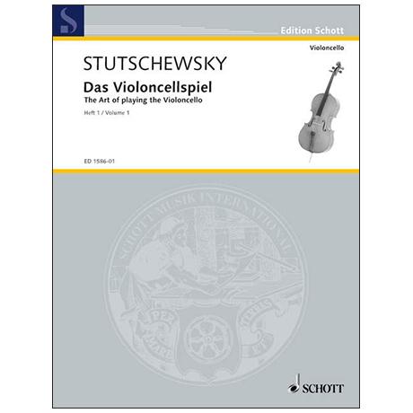 Stutschewsky, J.: Das Violoncellospiel Band 1